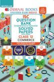 Oswaal ISC Question Bank Chapterwise & Topicwise Solved Papers Commerce Class 12 Reduced Syllabus For 2021 Exam