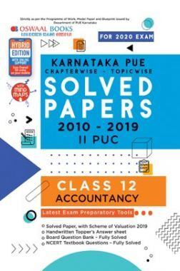 Oswaal Karnataka PUE Solved Papers II PUC Class 12 Accountancy Chapterwise & Topicwise (For March 2020 Exam)