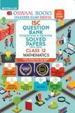 Oswaal ISC Class 12 Mathematics Question Bank Chapterwise & Topicwise Solved Papers (Reduced Syllabus) (For 2021 Exam)