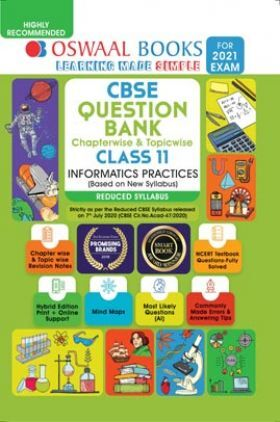 Oswaal CBSE Class 11 Informatics Practices Question Bank (Reduced Syllabus) (For 2021 Exam)