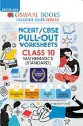 Oswaal NCERT & CBSE Pullout Worksheets Class 10 Mathematics Standard (For 2021 Exam)