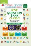 Oswaal ICSE Question Banks For Class 9 Chemistry (Reduced Syllabus) (For 2021 Exam)