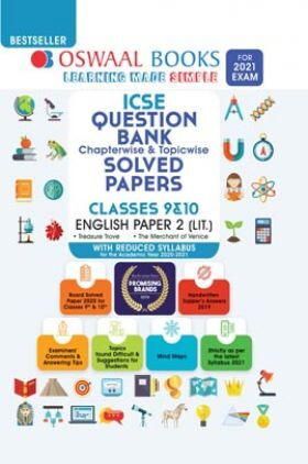 Oswaal ICSE Question Bank Chapterwise & Topicwise Solved Papers For Class 9 & 10 English Paper - 2 (Reduced Syllabus) (For 2021 Exam)