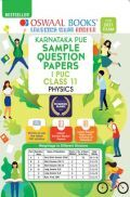 Oswaal Karnataka PUE Sample Question Papers I PUC Class 11 Physics Book (For 2021 Exam)