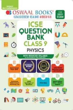 Oswaal ICSE Question Banks Class 9 Physics (Reduced Syllabus) (For 2021 Exam)