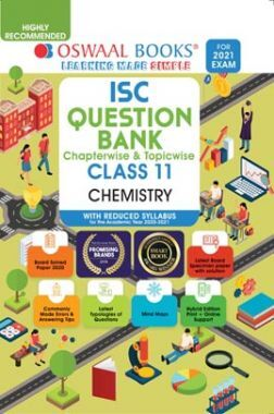 Oswaal ISC Question Banks Class 11 Chemistry (Reduced Syllabus) (For 2021 Exam)