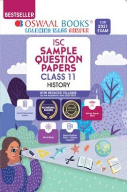 Oswaal ISC Sample Question Paper Class 11 History Book (For 2021 Exam)