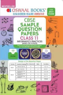 Oswaal CBSE Sample Question Paper Class 11 Informatics Practices Book (Reduced Syllabus for 2021 Exam)