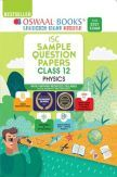 Oswaal ISC Sample Question Papers Class 12 Physics Book (For 2021 Exam)