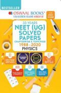 Oswaal NEET (UG) Solved Papers Chapterwise & Topicwise Physics Book (For 2021 Exam)
