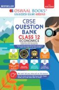 Oswaal CBSE Question Bank Class 12 Economics Book Chapterwise & Topicwise Includes Objective Types & MCQ's (For 2022 Exam)