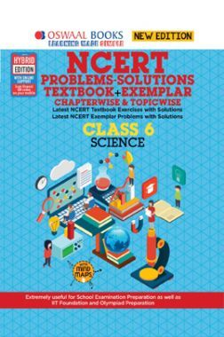 Oswaal NCERT (Solutions Textbook + Exemplar) For Class 6  Science  (For 2022 Exam)