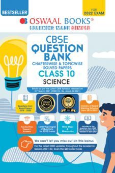 Oswaal CBSE Question Bank Class 10 Science Book Chapterwise & Topicwise Includes Objective Types & MCQ's (For 2022 Exam)