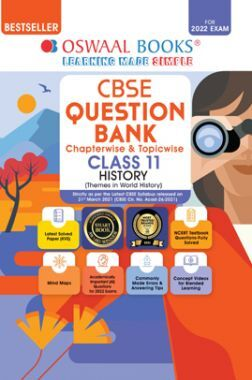 Oswaal CBSE Question Bank Class 11 History Book Chapterwise & Topicwise Includes Objective Types & MCQ's (For 2022 Exam)