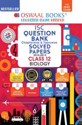 Oswaal ISC Question Bank Class 12 Biology Book Chapterwise & Topicwise (For 2022 Exam)