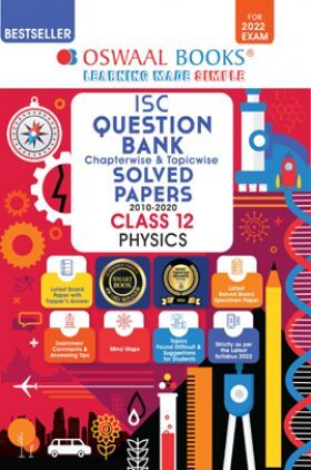 Oswaal ISC Question Bank Class 12 Physics Book Chapterwise & Topicwise (For 2022 Exam)