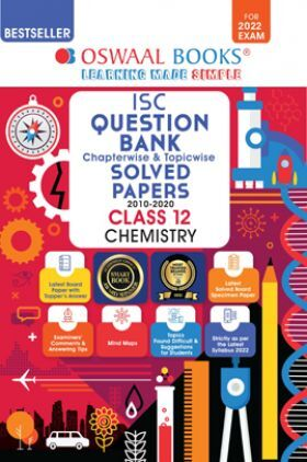 Oswaal ISC Question Bank Class 12 Chemistry Book Chapterwise & Topicwise (For 2022 Exam)