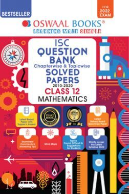 Oswaal ISC Question Bank Class 12 Mathematics Book Chapterwise & Topicwise (For 2022 Exam)