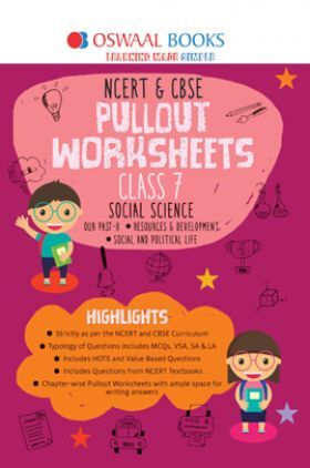 Oswaal NCERT & CBSE Pullout Worksheets Social Science Class 7 (For 2022 Exam)