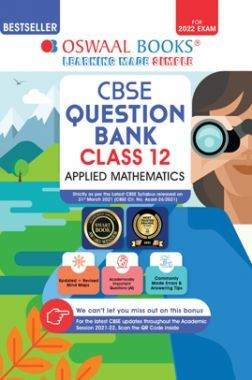 Oswaal CBSE Question Bank Class 12 Applied Mathematics Book Chapterwise & Topicwise Includes Objective Types & MCQ's (For 2022 Exam)