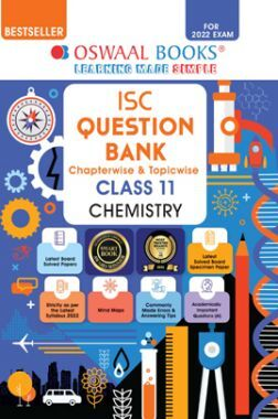 Oswaal ISC Question Bank Class 11 Chemistry Book Chapterwise & Topicwise (For 2022 Exam)