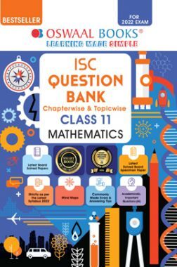 Oswaal ISC Question Bank Class 11 Mathematics Book Chapterwise & Topicwise (For 2022 Exam)
