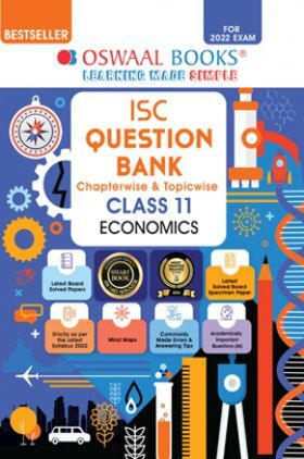Oswaal ISC Question Bank Class 11 Economics Book Chapterwise & Topicwise (For 2022 Exam)
