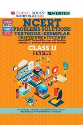 Oswaal NCERT (Textbook + Exemplar) Class 11 Physics (For 2022 Exam)
