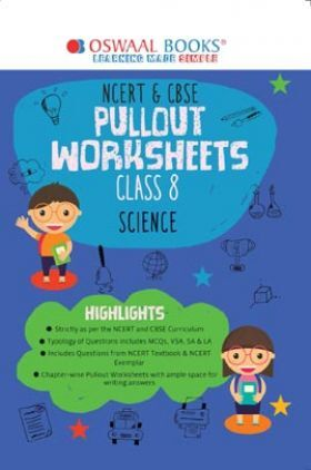 Oswaal NCERT & CBSE Pullout Worksheets Class 8 Science (For 2022 Exam)
