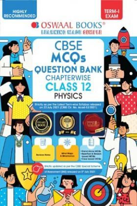 Oswaal CBSE MCQs Question Bank Chapterwise For Term-I Class 12 Physics (2021-22 Exam)
