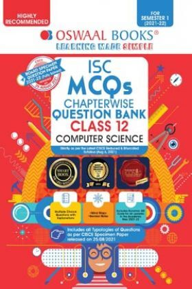 Oswaal ISC MCQs Chapterwise Question Bank Class 12 Computer Science Book (For Semester 1 Nov-Dec 2021 Exam)