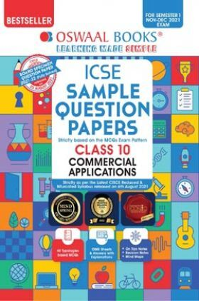 Oswaal ICSE Sample Question Papers Class 10 Commercial Applications (For Semester-1, Nov-Dec 2021 Exam)