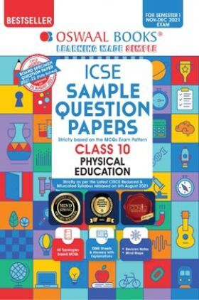 Oswaal ICSE Sample Question Papers Class 10 Physical education (For Semester-1, Nov-Dec 2021 Exam)