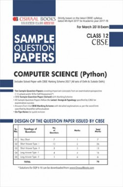 Oswaal CBSE Sample Question Papers For Class XII Computer Science Python (Mar. 2018 Exam)