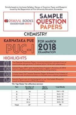 Oswaal Karnataka PUE Sample Question Papers For PUC I Chemistry (March 2018 Exam)