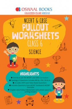Oswaal NCERT & CBSE Pullout Worksheet For Class-VI Science (March 2019 Exam)