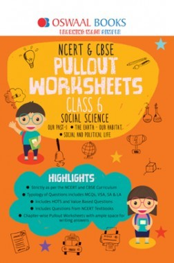 Oswaal NCERT & CBSE Pullout Worksheet For Class-VI Social Science (March 2019 Exam)