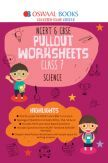 Oswaal NCERT & CBSE Pullout Worksheet For Class-VII Science (March 2019 Exam)