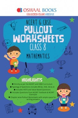 Oswaal NCERT & CBSE Pullout Worksheet For Class-VIII Mathematics (March 2019 Exam)