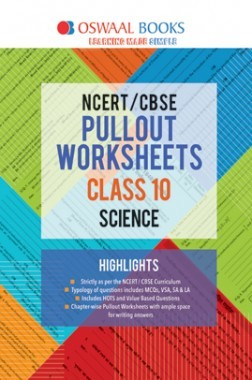 Oswaal NCERT & CBSE Pullout Worksheet For Class-X Science (March 2019 Exam)