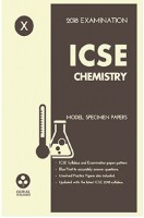 Oswal ICSE Model Specimen Papers Chemistry Class-X 2018 Examination