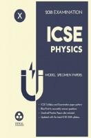 Oswal ICSE Model Specimen Papers Physics Class-X 2018 Examination