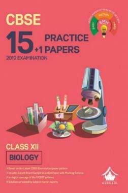 Oswal CBSE 15 + 1 Practice Papers For Class XII Biology (For 2019 Exam.)