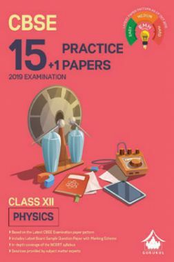Oswal CBSE 15 + 1 Practice Papers For Class XII Physics (For 2019 Exam.)