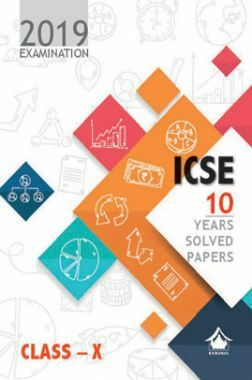 Oswal ICSE 10 Years Solved Papers For Class X (For 2019 Exam.)