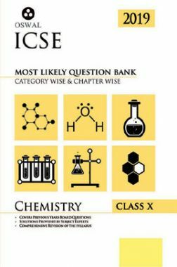 Oswal ICSE Most Likely Question Bank Category & Chapterwise For Class X Chemistry (For 2019 Exam.)