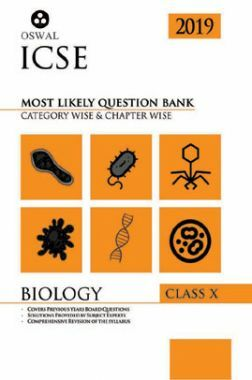 Oswal ICSE Most Likely Question Bank Category & Chapterwise For Class X Biology (For 2019 Exam.)