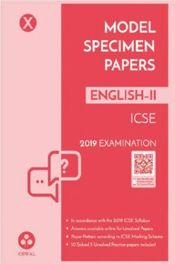 Oswal ICSE Model Specimen Papers For Class X English-II (For 2019 Exam.)