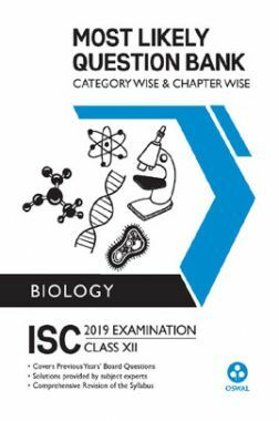 Oswal ISC Most Likely Question Bank Category & Chapterwise For Class XII Biology (For 2019 Exam)