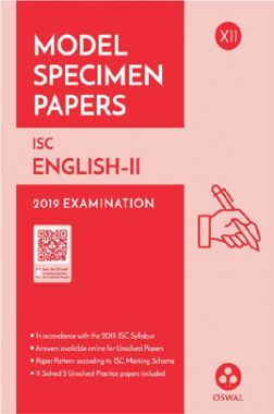 Oswal ISC Model Specimen Papers For Class XII English-II (For 2019 Exam)